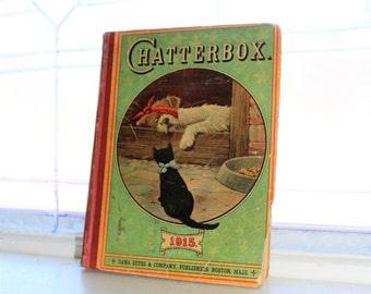 Antique Children's Book Chatterbox 1915