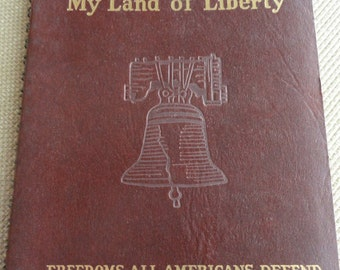 C455)  1941 My Land of Liberty Booklet whitman publishing co.