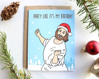 Party Like It's My Birthday Christmas Card