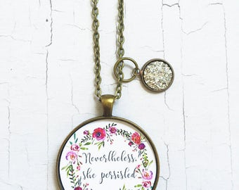 Nevertheless She Persisted Necklace, Elizabeth Warren Jewelry, Feminist Necklace