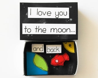 Cute Valentine's Day Card, Matchbox Love Gift, I love you to the moon and back, Unique Love Card,Nerdy Love Card,Space fan Anniversary card