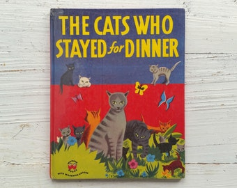 The Cats Who Stayed For Dinner Book . 1951 . Wonder Book . Phyllis Rowand . Peter Burchard . Vintage Cat Book . 1950's Children's Book