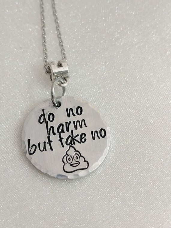 Do No Harm Necklace - Funny Quote Jewelry - Poop Emoji Jewelry - Motivational Necklace - Be Awesome Jewelry - Mature Content - Quote Jewelry