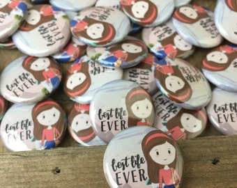 BEST LIFE EVER 'Pippa' Button Pins