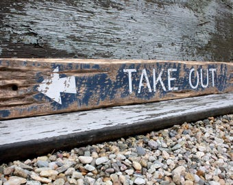 Take Out Restaurant Sign Rustic Wood Sign Directional Distressed
