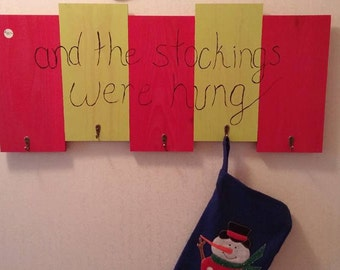 "Stocking Hanger ""and the stockings were hung"" Hand made, hand painted wood sign with 5 brass hooks"