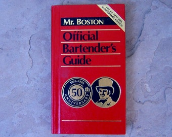 Mr Boston Official Bartender's Guide 50th Anniversary Edition, 1984 Mr Boston Bartenders 50th Anniversary Guide Book, Vintage Bar Books