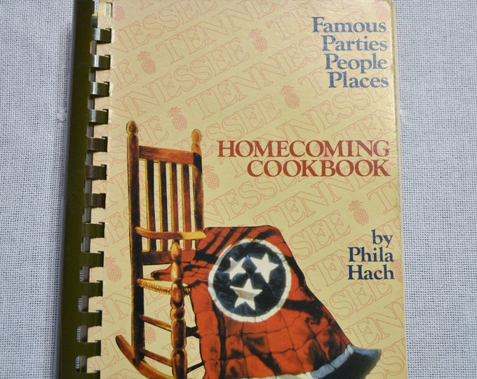 Vintage Homecoming Cookbook by Phila Hach Famous Parties People Places Spiral Bound Cookbook Panchosporch