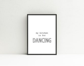 My Kitchen is for Dancing, Instant Download