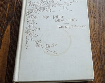 The House Beautiful by William C. Gannett 1895