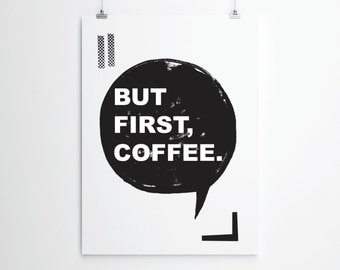 But First Coffee, But First Tea, Coffee Lovers Print, Tea Lovers Print