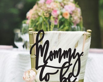 Mommy To Be Chair Sign, Mommy To Be, Baby Shower Chair Sign, Co-Ed Baby Shower, Gender Reveal Party, Rustic Chair Sign, Custom Chair Sign