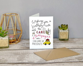 All the C's: Cake, Champagne & a Car-load of presents | Birthday Card