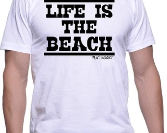 Life Is The Beach T-Shirt - Beach shirt that says it all. (White, Blue, Gray, Pink, Yellow)