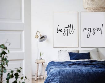 Be Still My Soul Art Print Posters - Quote Prints, Bedroom Above Bed Art, Cute Prints, Print Pack
