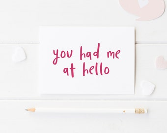 You Had Me At Hello, Card For Anniversary, Funny Greeting Card, Wedding Anniversary For Him, First Anniversary For Her, Valentine's Day Card