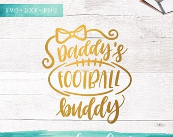 Girls' Daddy's Football  Svg / Football Mom SVG Cutting Files / Game Day SVG Files Sayings / SVG for Cricut Silhouette / Bow Svg Cut Files