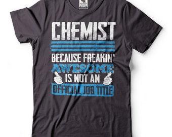 Chemist T-Shirt Funny Profession Occupation Tee Shirt