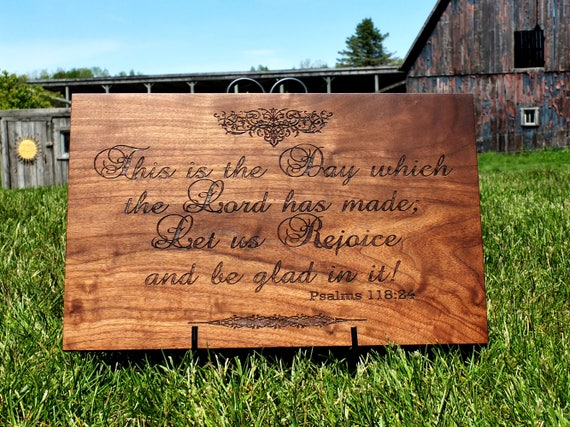 Unique This is the Day the Lord has Made Cutting Board! Beautiful wooden kitchen decor item. Great housewarming or new homeowner gift.