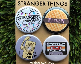 Stranger Things Buttons - Eleven, Neflix, Upside Down, Horror, Eggos, Hawkins, Stranger Things Pins, Will, Gift (Buttons or Magnets)