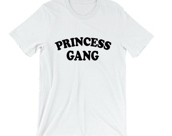 Princess Gang Shirt - Womens Shirts, Unisex Tees, Prince Castle Princess Tshirts Princes Tees Birthday Party Wand Magic Cute Shirts Crown