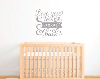 I Love You To The Moon And Back Wall Quote, Nursery Wall Stickers, Nursery Part 82