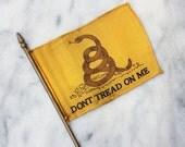Vintage Miniature Desk Flag / Don't Tread on Me / American Flag