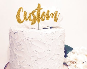Custom cake topper, personalized name topper, personalized glitter or sparkle names, Script cursive letters.