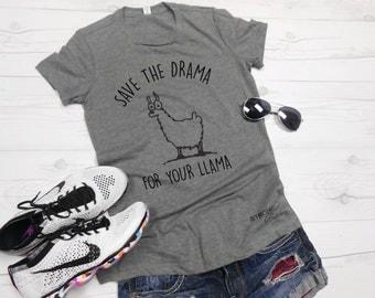 Save The Drama For Your Llama Shirt. Funny Graphic Shirt. Workout Shirt. Drama Shirt. Save the Drama Shirt. Gray Shirt. Llama Tee