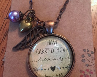 """CLEARANCE// Jeremiah 1:5 """"I have carried you always."""" Glass Pendant Necklace with charms"""