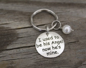 I Used To Be His Angel Now He's Mine - Memorial Keyring/Keychain/Zipper Pull - Lost Father - Lost Grandfather -Lost Husband-Lost Son - I/B/H