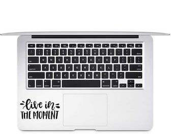Live in the Moment Decal, Inspirational Quote Decal, Adventure Decal, Gift for Friend, Mirror Decal, Positive Quote Decal, Graduation Decal