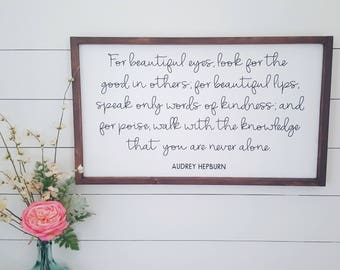 Audrey Hepburn Quote,18x30,For Beautiful eyes,Wood Sign,Bedroom Wall Decor,Rustic Signs,Over the bed signs,Farmhouse Style,Girls Room decor