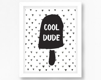 Cool Dude Print, Black and White Print, Monochrome Nursery Decor, Modern Nursery Art, Neutral Baby Shower Gift, Ice Lolly Print, New Baby