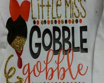 Little Miss Gobble Gobble - Thanksgiving shirt
