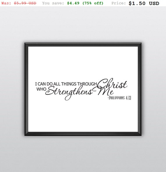 75% off I Can Do All Things Through Christ Wall Art Who Strengthens Me Wall Print Philippians 4:13 Printable Home Decor (T227)