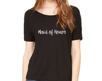 Maid of Honor Slouchy Tee