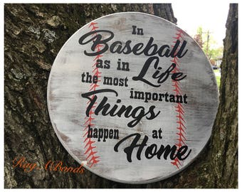 In Baseball as in Life the most important things happen at Home