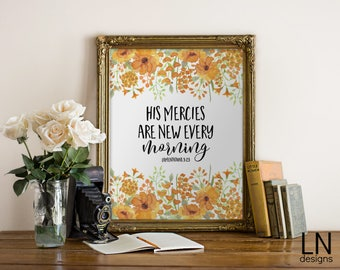 Instant 'His mercies are new every morning' Lamentations 3:23 Scripture Printable Wall Art Print 8x10 Home Decor