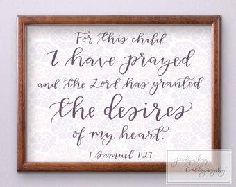 For This Child I Have Prayed Printable- Nursery Decor- 1 Samuel 1:27 Bible Verse Art Baby Shower Gift DIY Nursery Baby Room Decorations