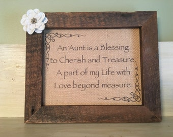 Gifts for aunt, Aunt birthday gift, An Aunt is a blessing to cherish and treasure, Aunt gifts, Burlap sign