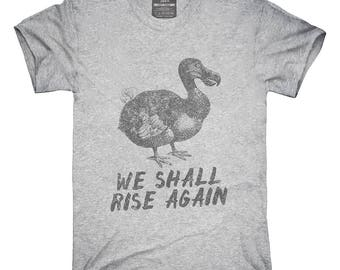 Dodo Bird Will Rise Again T-Shirt, Hoodie, Tank Top, Gifts