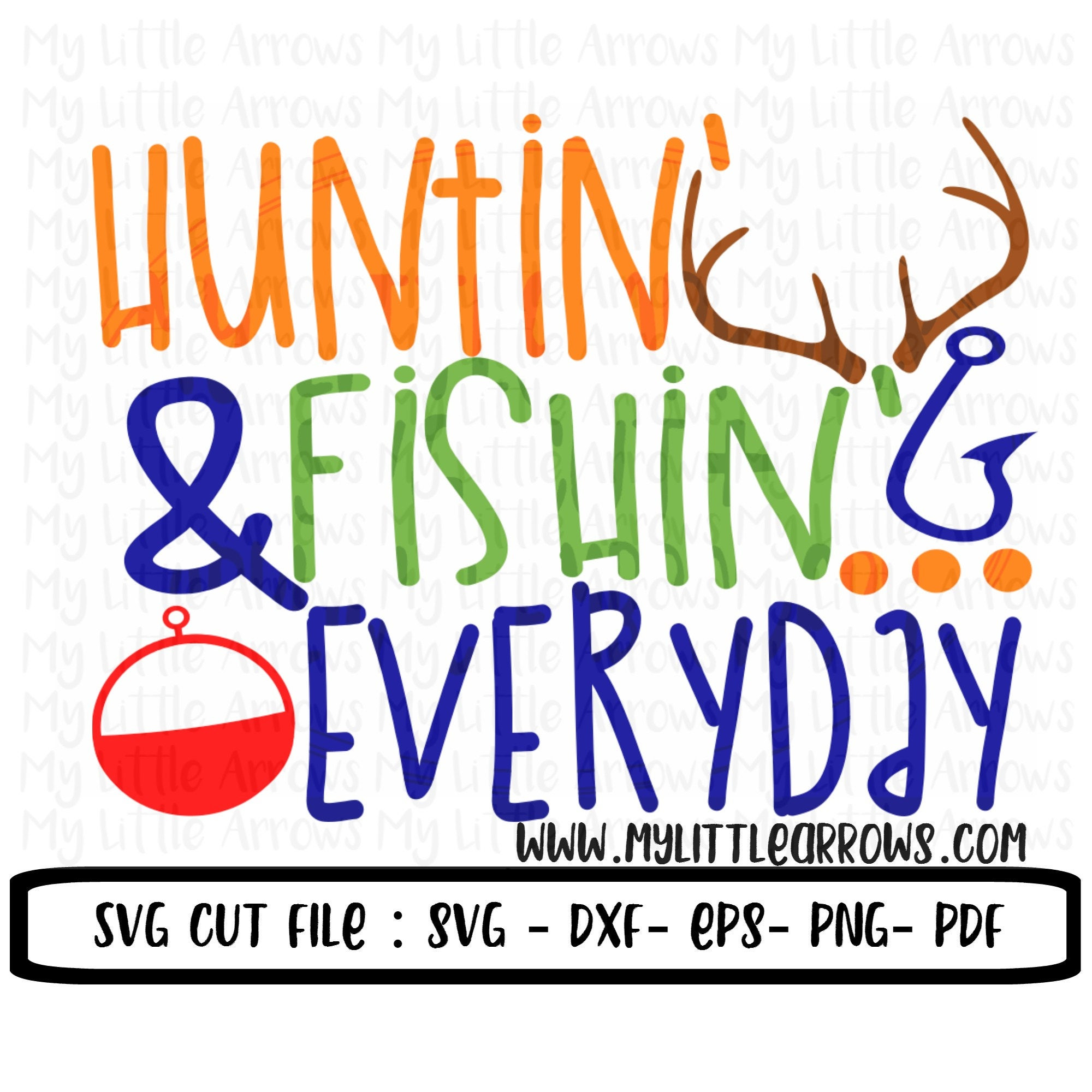Hunting and fishing everyday svg dxf eps png files for for Hunting fishing loving everyday