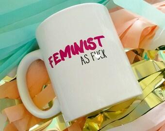 Mature, Mother's Day Gift, Gift for Mom, Mother, Gift for Her, Feminist Mother's Day, Coffee Mug, Coffee Mug for Mom, Gift under 20