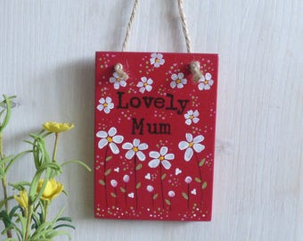 Lovely Mum, Gift, Wooden Plaque, Hanging Decoration
