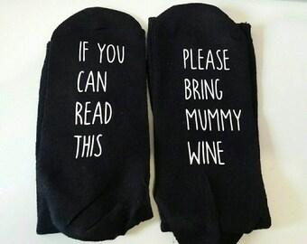 Novelty Socks, Please bring Mummy Wine, Gin Socks, Mummy Socks, Birthday Gift, Customised Socks, Ladies Socks,