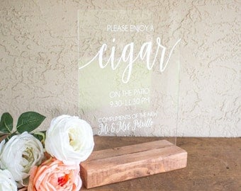 Cigar Wedding Sign - Cigar Bar Sign - Cigar Sign - Please Enjoy a Cigar - Wedding Cigar Bar - Acrylic Wedding Sign - Wedding Cigar Sign