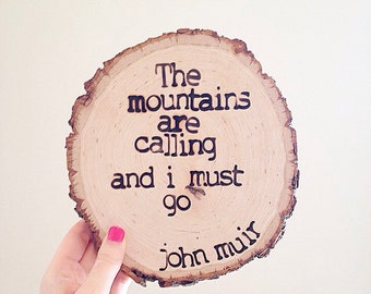 John Muir | Mountains Are Calling | Cabin Decor | Rustic Sign