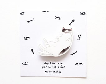 Ivy Lazy Cat - Acrilyc Pin - Cat Gifts - Cat Brooch