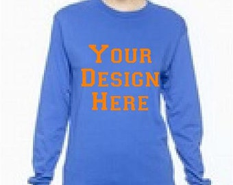 Design Your Own Long Sleeve Tee